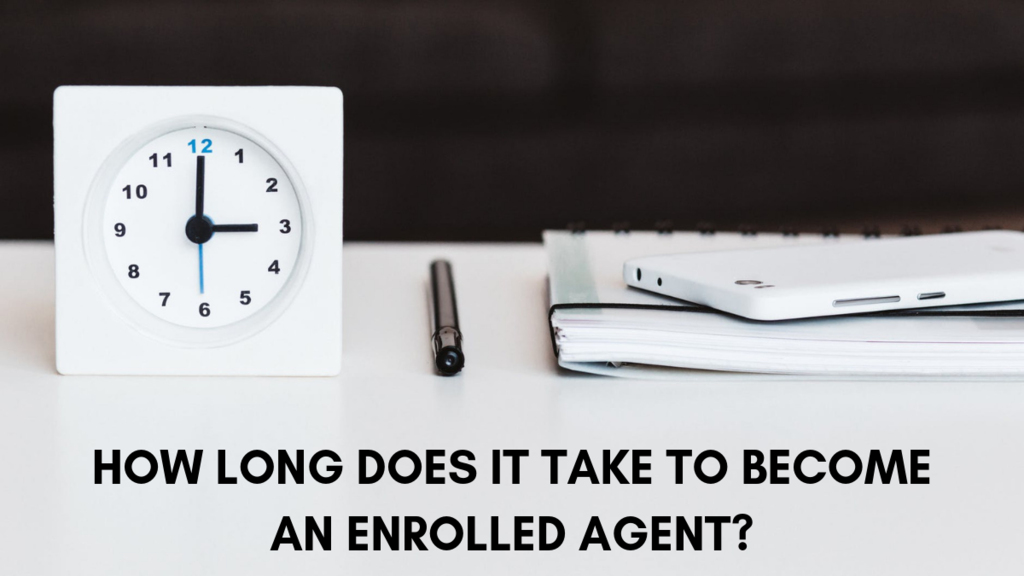 how long does it take to become an enrolled agent